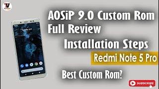 2019 Latest] AOSip PIE ROM Xiaomi Redmi Note 5 Pro Videos