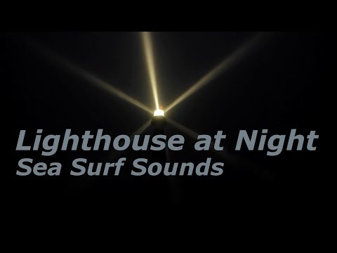 Lighthouse at Night with Sea Surf Sounds