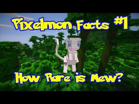 Pixelmon Facts: Episode 1, How To Catch Mew + How Rare Is Mew?