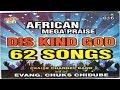 Nigerian Gospel Music 2016 African Mega Praise Chuks Chidube