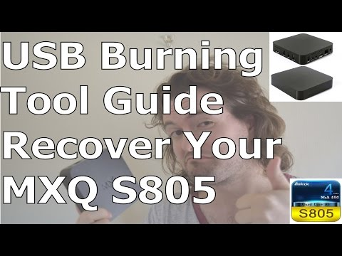 MXQ S805 USB Amlogic Burning Recovery Tool Guide - Recover Your Dead