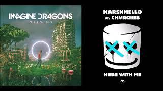 Machine With Me  Imagine Dragons Vs Marshmello  Chvrches Mashup