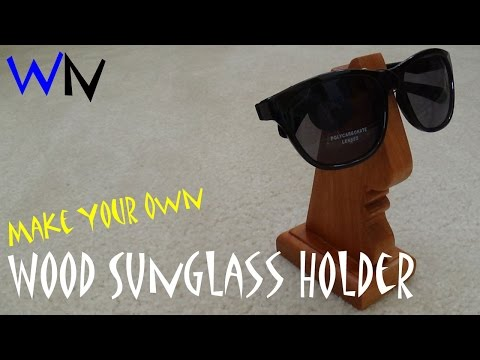 How to Make a Wood Holder for your Glasses!