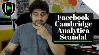 Facebook Cambridge Analytica Scandal