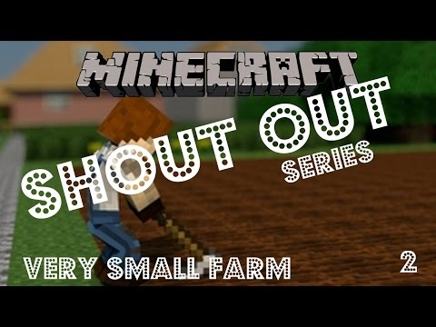 SHOUTOUT Minecraft - Building a little farm & Shed - 2