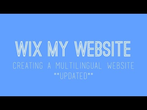 Creating a Multilingual Website in Wix - Wix.com Tutorial - Wix My Website - Updated