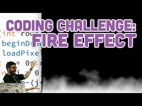 Coding Challenge #103: Fire Effect