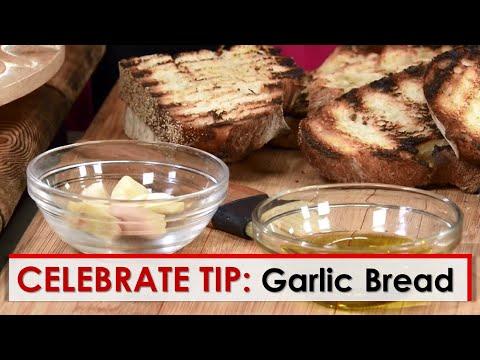 Celebrate Tip: Garlic Bread