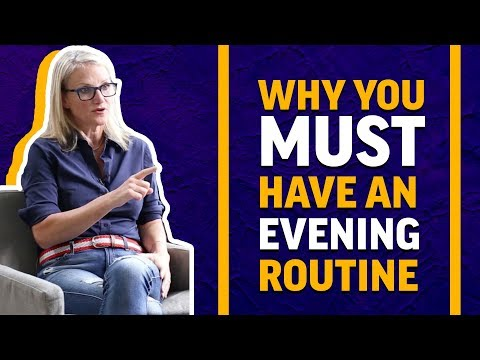 Why you need an evening routine | MEL ROBBINS