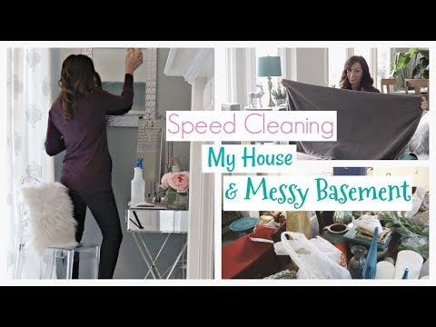 Speed Cleaning My House & Messy Basement | Cleaning Motivation