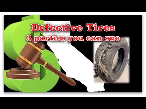 Injured by a defective tire? 3 parties you can sue.