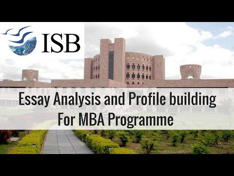 ISB (Indian School of Business): Essay Analysis and Profile building