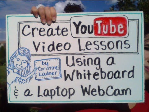 Create Whiteboard Video Lessons for YouTube Using a Laptop WebCam (for flipped or online classes)