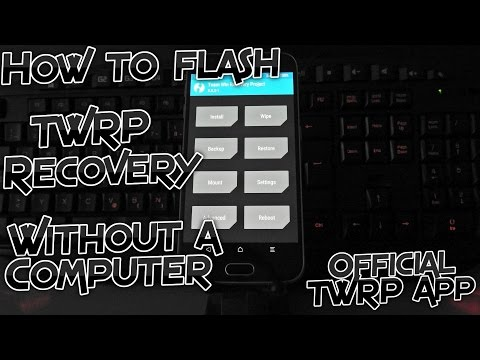 [ROOT only] How to install TWRP recovery on any ROOTED Android phone or tablet - Official TWRP App