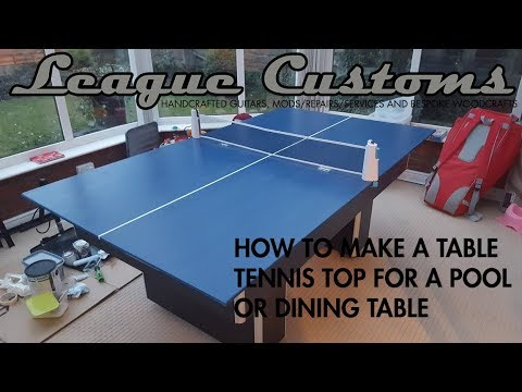 How to make/build a Table Tennis/Ping Pong Top for a Pool Table