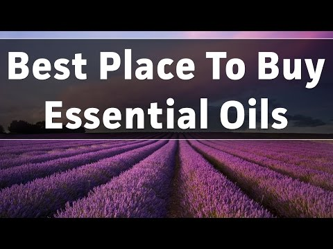 The Best Place to Buy Pure Essential Oils - How To