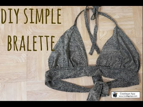 HOW TO MAKE A BRALETTE