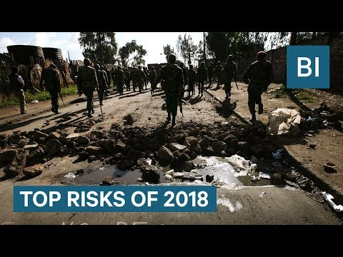 The Biggest Risks Facing The World In 2018