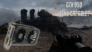 Can The GTX 950 Still Handle The Latest Games?