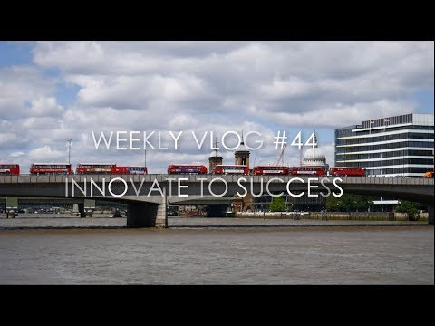 Innovate to Success - Weekly Vlog #44