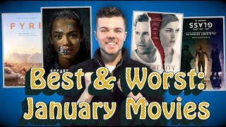 The Best and Worst Movies of January 2019