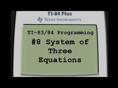 TI-83/84 Programming- System of (3) Equations