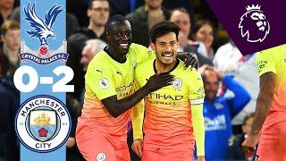 HIGHLIGHTS | Crystal Palace 0-2 Man City | Jesus, Silva