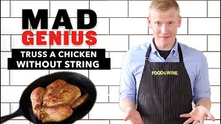 How To Truss A Chicken Without String Food Wine