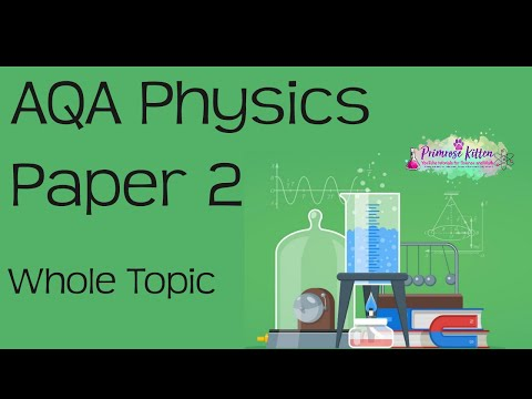 The whole of AQA Physics Paper 2 in only 47 minutes!! GCSE 9-1 Revision