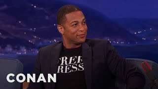 Don Lemon: Trump Will Find A Way Out Of The Presidency  - CONAN on TBS