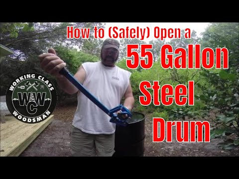 How to Open a 55 GALLON Steel Drum (SAFELY)