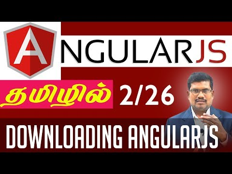 #2 Downloading AngularJS || AngularJS Foundation in Tamil