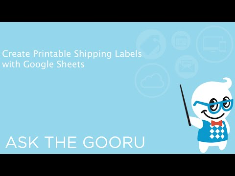 Create Printable Shipping Labels with Google Sheets