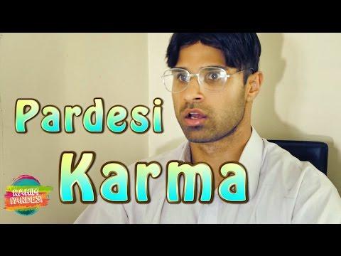 Pardesi Karma | Rahim Pardesi