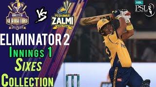 Peshawar Zalmi  Sixes   Karachi Kings Vs Peshawar Zalmi    Eliminator 2   21 March   HBL PSL 2018