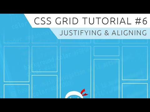 CSS Grid Tutorial #6 - Aligning & Justifying Items