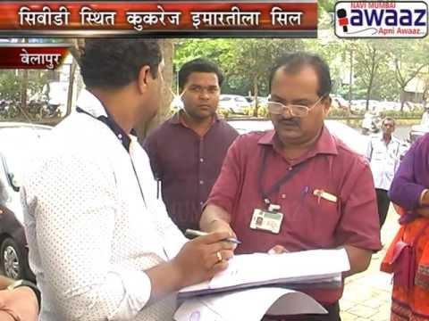 Navi Mumbai Awaaz - NMMC Property Tax Action At Kukreja Bldg