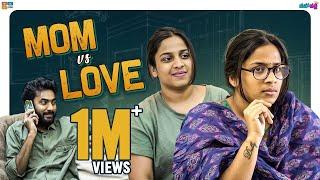 Mom VS Love - Valentine's Special    Mahathalli    Tamada Media