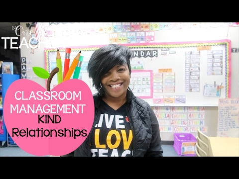 Classroom Management Building Relationships