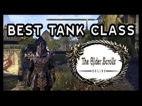 The Best Tank Class In ESO - Creating The Best Tank Character Class In The Elder Scrolls Online