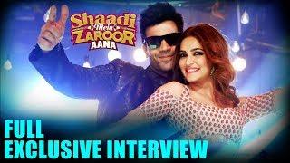 Shaadi Mein Zaroor Aana   Rajkummar Rao, Kriti Kharbanda   Full EXCLUSIVE Interview
