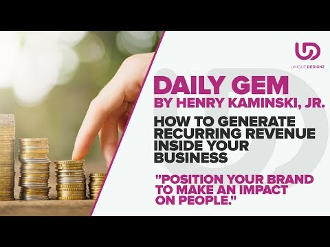 How To Generate Recurring Revenue Inside Your Business - The Brand Doctor