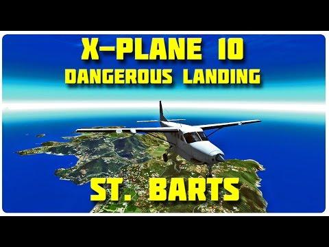 X-Plane 10 Dangerous Landings ST. BARTS! - C208B Caravan