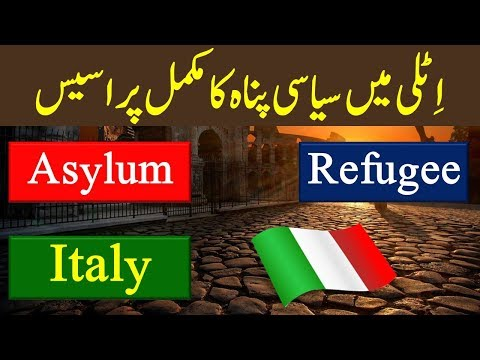 Asylum in Italy for Pakistani - Refugees and Asylum Seekers in Europe.