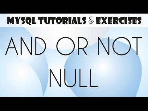 07 MySQL Tutorial for Beginners: Logical Operators (AND, OR, NOT), NULL, IS NULL Clause