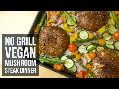 No Grill Vegan Mushroom Steak Dinner | Healthy Sheet Pan Dinner Recipe by Forkly