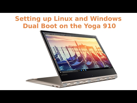 Setting up Dual Boot on the Yoga 910 with Fedora and Windows