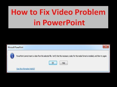 Resolved how to insert Video or play the video PowerPoint 2010 2013 2016