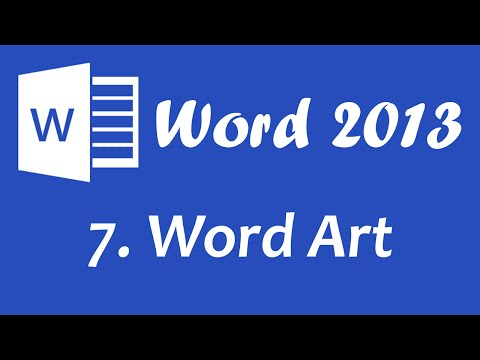 Microsoft Word 2013 - Word Art tutorial