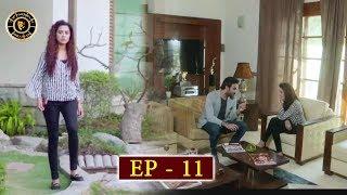 Koi Chand Rakh Episode 11 - Top Pakistani Drama